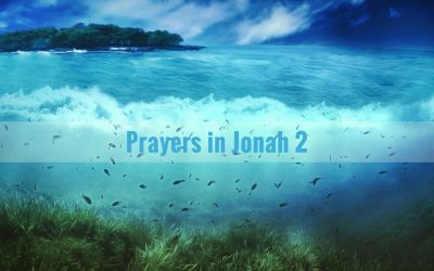 Prayers in Jonah 2